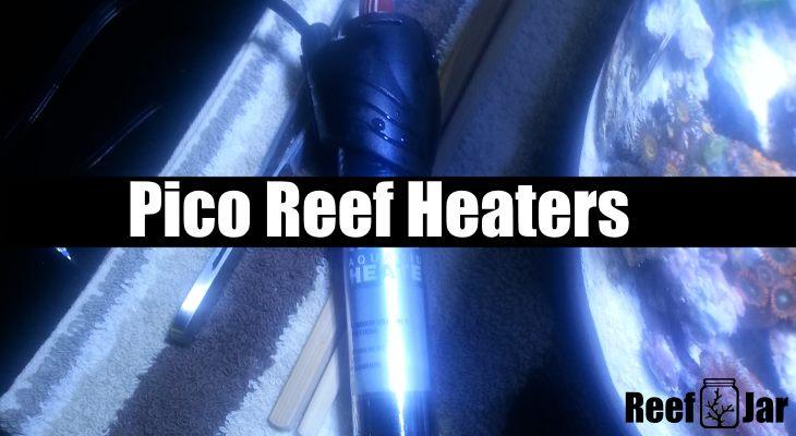 Pico Reef Heaters